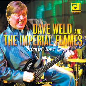 Burnin' Love by Dave Weld & the Imperial Flames