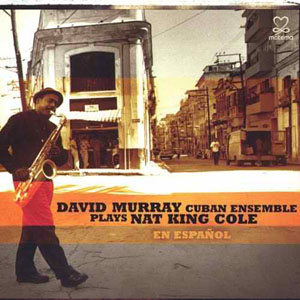 Album Plays Nat King Cole En Espanol by David Murray