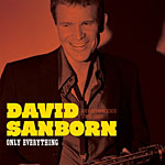 Album Only Everything by David Sanborn