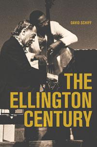 "Read ""David Schiff: The Ellington Century"""