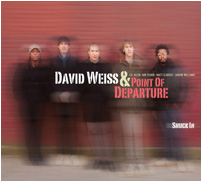 David Weiss & Point Of Departure: Snuck In