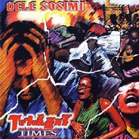"Read ""Part 16 - Dele Sosimi: Turbulent Times"" reviewed by Chris May"