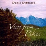 Album View from Pikes by Denis DiBlasio