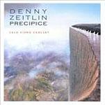 Denny Zeitlin: Precipice: Solo Piano Concert