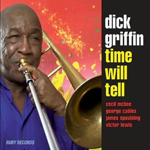 Album Time Will Tell by Dick Griffin