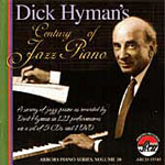 Dick Hyman: Dick Hyman: Century of Jazz Piano
