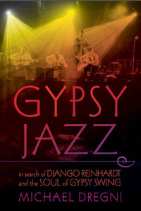 "Read ""Gypsy Jazz: In Search of Django Reinhardt and the Soul of Gypsy Swing"" reviewed by"