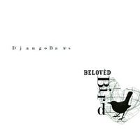 Django Bates Beloved: Beloved Bird