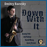 Dmitry Baevsky: Down With It