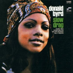 "Read ""Donald Byrd: Slow Drag"" reviewed by Greg Simmons"