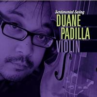 Duane Padilla: Sentimental Swing