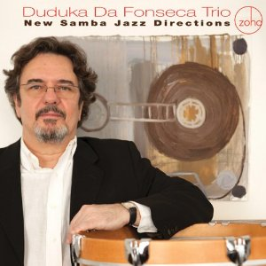 New Samba Jazz Directions by Duduka Da Fonseca