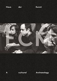 ECM—A Cultural Archeology