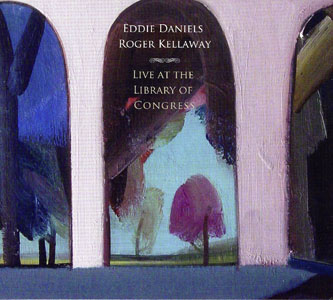 Album Live At The Library Of Congress by Eddie Daniels