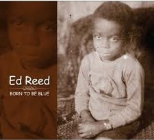 Album Born to Be Blue by Ed Reed
