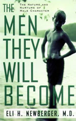 Eli Newberger / The Men They Will Become