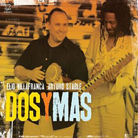 Elio Villafranca and Arturo Stable: Dos Y Mas