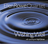 Ellen Rowe Quartet: Wishing Well