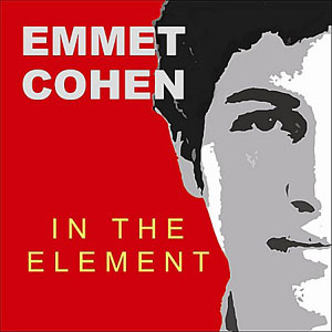 Emmet Cohen: In The Element
