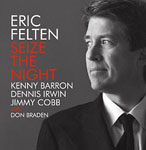 Eric Felten: Seize The Night