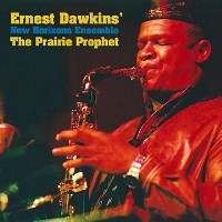 Album The Prairie Prophet by Ernest Dawkins
