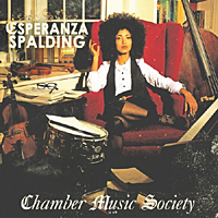 Album Chamber Music Society by Esperanza Spalding