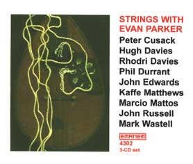 Strings with Evan Parker (1998) by Strings with Evan Parker