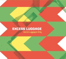 Excess Luggage: Hand Luggage Only