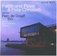 "Read ""Ferdinand Povel & Pete Christlieb: Live at the Amsterdam Bimhuis"" reviewed by Jack Bowers"