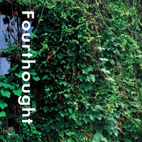 Fourthought: Fourthought