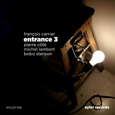 Francois Carrier Trio + 1: Entrance 3