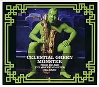 Album Celestial Green Monster by Fred Ho