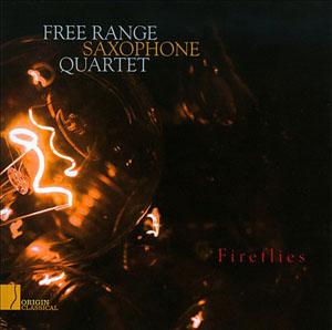 Free Range Saxophone Quartet: Fireflies
