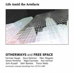 Otherways and Free Space: Free Space / Otherways: Life Amid The Artefacts