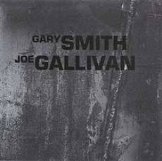 "Read ""Joe Gallivan, Gary Smith"" reviewed by John Eyles"