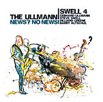 The Ullmann / Swell 4: News? No News!