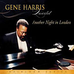 Gene Harris Quartet: Another Night In London
