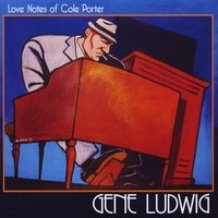 Album Love Notes Of Cole Porter by Gene Ludwig