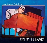 Album Gene Ludwig: Love Notes Of Cole Porter by Gene Ludwig