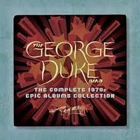George Duke: The Complete 1970s Epic Albums Collection