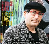 George Kahn: Secrets from the Jazz Ghetto