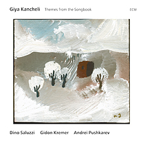 Album Giya Kancheli: Themes from the Songbook by Dino Saluzzi