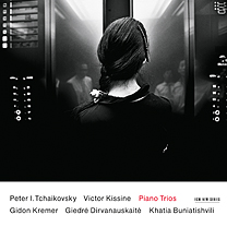 Gidon Kremer / Giedre Dirvanauskaite / Khatia Buniatishvili: Tchaikovsky/Kissine Piano Trios