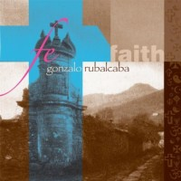 Album Fe...Faith by Gonzalo Rubalcaba