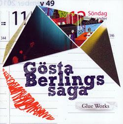 Gösta Berlings Saga: Glue Works
