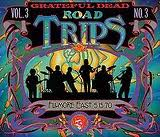 Grateful Dead: Grateful Dead: Road Trips Vol. 3 No. 3 - Fillmore East 1970