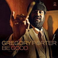 Gregory Porter—Be Good