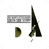 Album South Side Story by Greg Ward