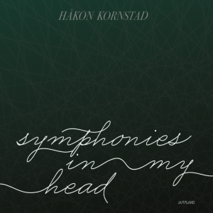 Album Symphonies In My Head by Hakon Kornstad