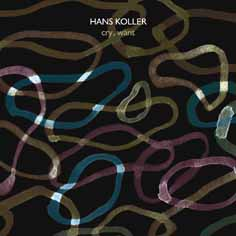 Album Cry, want by Hans Koller